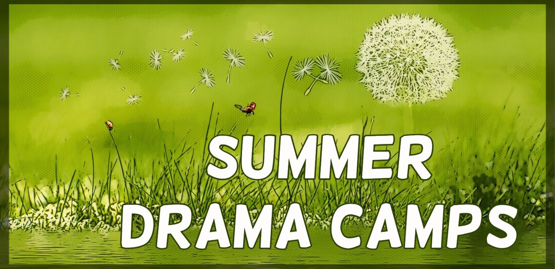 Summer Drama Camps