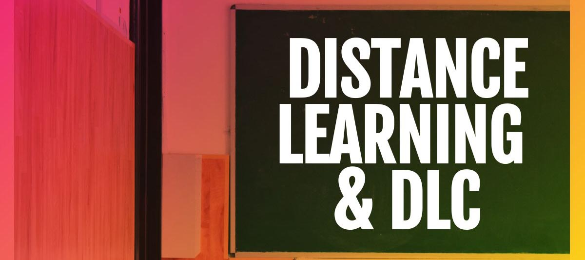 DLC - Distance Learning
